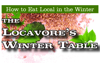 LocavoreTable1 Discover the abundance of food available in winter and how to use it!