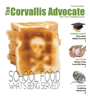 Corvallis Advocate May 3 cover1 New Issue: May 3rd, 2012