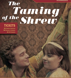 "EXT TamingoftheShrew 300 Bard in the Quad Presents ""The Taming of the Shrew"" – August 8 12 & 15 19"